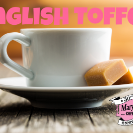 Coffee of the Month- English Toffee