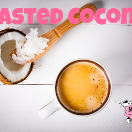 Coffee of the Month- Toasted Coconut