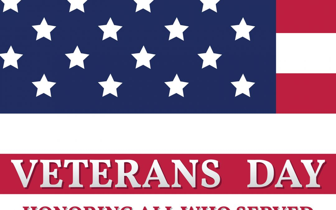 We Honor Our Veterans!